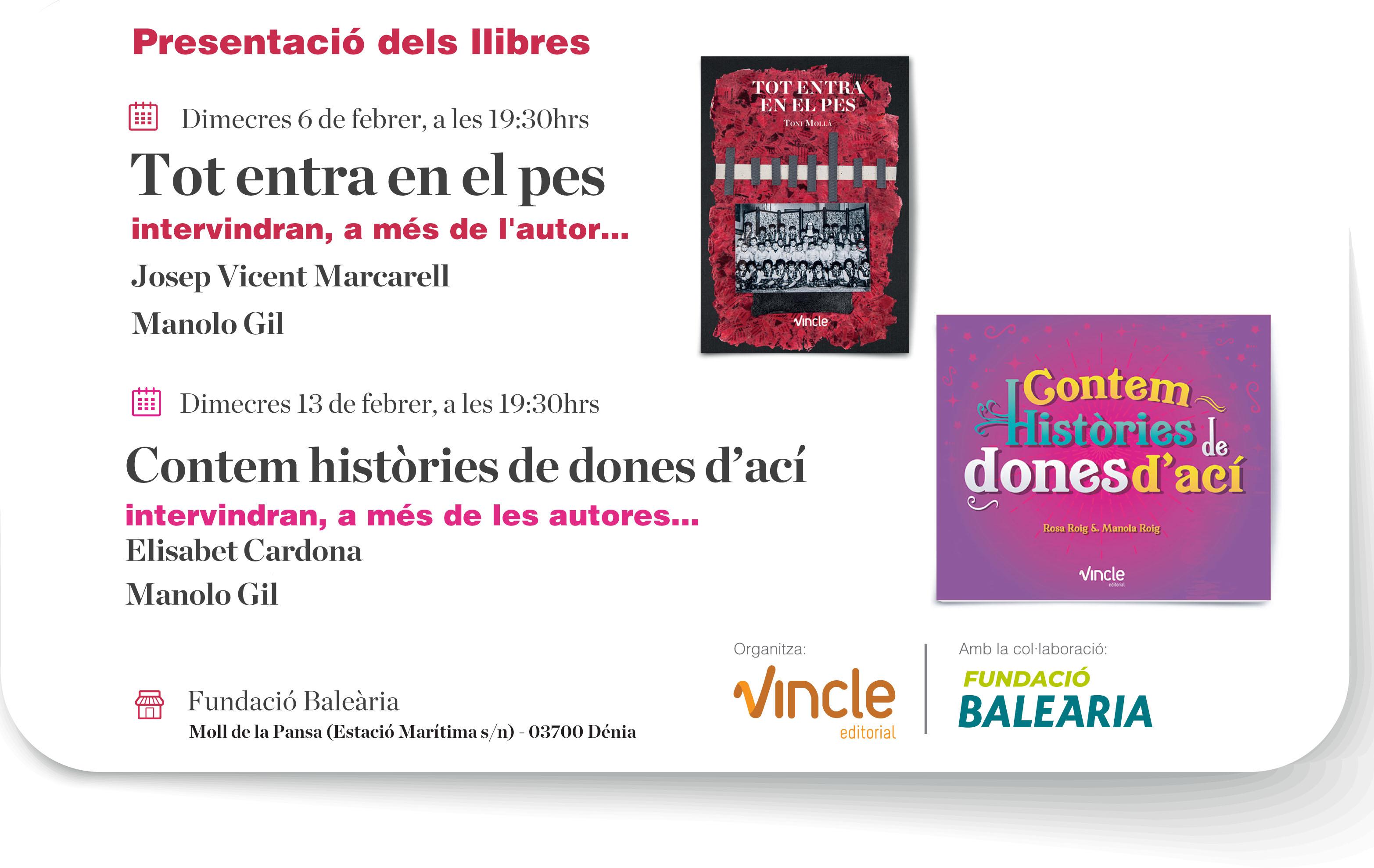 Presentaciones de los libros: 'Tot entra en el pes' y 'Contem històries de dones d'ací'